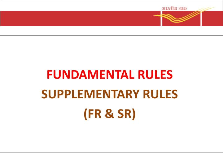 fundamental rules supplementary rules fr sr n.