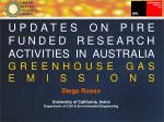 UPDATES ON PIRE FUNDED RESEARCH ACTIVITIES IN AUSTRALIA GREENHOUSE GAS EMISSIONS