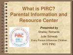 What is PIRC? Parental Information and Resource Center