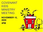 COVENANT KIDS MINISTRY MEETING