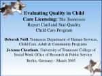 Deborah Neill , Tennessee Department of Human Services, Child Care, Adult & Community Programs