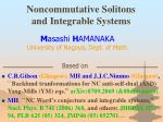 Noncommutative Solitons  and Integrable Systems
