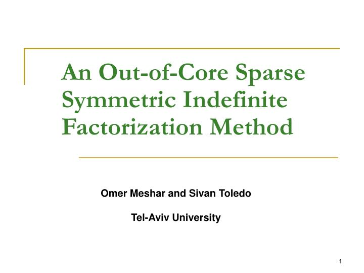 an out of core sparse symmetric indefinite factorization method n.
