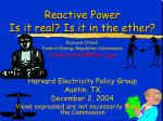 Reactive Power  Is it real? Is it in the ether?