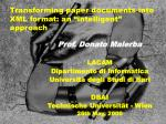 """Transforming paper documents into XML format: an """"intelligent"""" approach"""