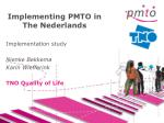 Implementing PMTO in The Nederlands