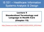 Lecture 5 Standardized Terminology and Language in Health Care (Chapter 15)