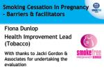 Smoking Cessation In Pregnancy – Barriers & facilitators