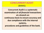 CONCURRENT AUDIT (BANKS)