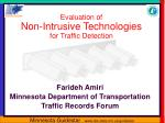 Evaluation of Non-Intrusive Technologies for Traffic Detection
