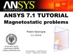 ANSYS 7.1 TUTORIAL Magnetostatic problems Ruben Specogna A.A. 2005/06