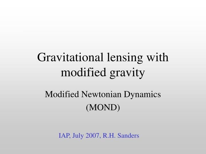 gravitational lensing with modified gravity n.