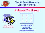 The Air Force Research Laboratory (AFRL)