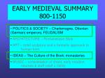 EARLY MEDIEVAL SUMMARY 800-1150
