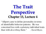 The Trait Perspective Chapter 13, Lecture 4