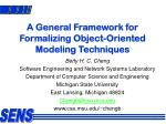 A General Framework for Formalizing Object-Oriented Modeling Techniques