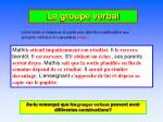 Le groupe verbal