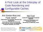 A First Look at the Interplay of Code Reordering and Configurable Caches