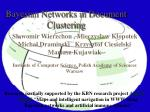 Bayesian Networks in Document Clustering