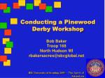 Conducting a Pinewood Derby Workshop