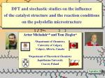 Artur Michalak a,b and Tom Ziegler a a Department of Chemistry, University of Calgary,