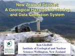 New Zealand GeoNet:  A Geological Hazards Monitoring and Data Collection System