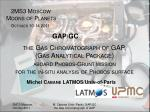 2MS3 Moscow    Moons of Planets October 10-14 2011 GAP/GC the Gas Chromatograph of GAP,