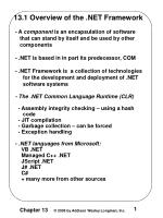 13.1 Overview of the .NET Framework - A component is an encapsulation of software