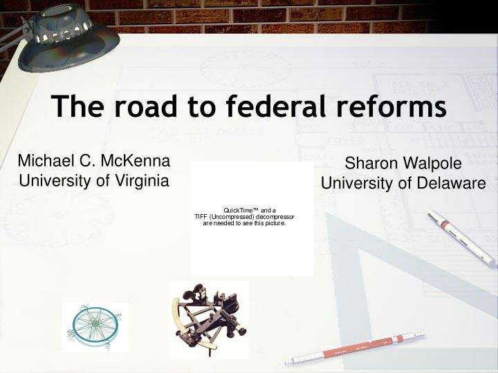 the road to federal reforms n.