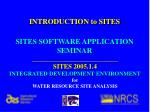 SITES SOFTWARE APPLICATION SEMINAR