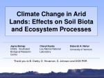 Climate Change in Arid Lands: Effects on Soil Biota and Ecosystem Processes