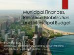 Municipal Finances, Resource Mobilisation and Municipal Budget