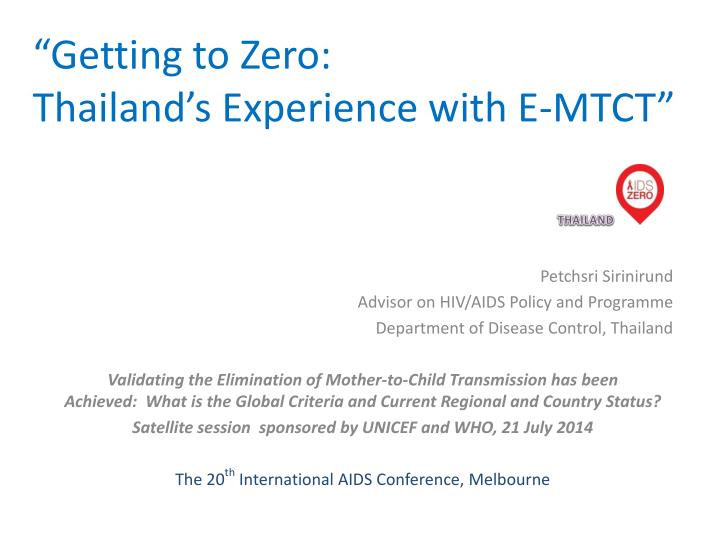 getting to zero thailand s experience with e mtct n.