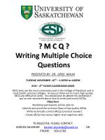? M C Q ? Writing Multiple Choice Questions