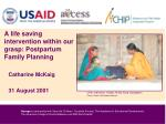 A life saving intervention within our grasp: Postpartum Family Planning