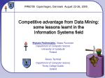 Competitive advantage from Data Mining: some lessons learnt in the Information Systems field