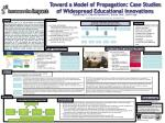 Toward a Model of Propagation: Case Studies of Widespread Educational Innovations