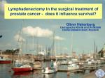 Lymphadenectomy in the surgical treatment of prostate cancer -  does it influence survival?