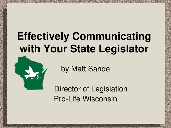 effectively communicating with your state legislator n.