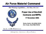 Proper Use of Non-DoD Contracts and MIPRs 17 November 2005