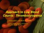 Approach to Low Blood Counts: Thrombocytopenia