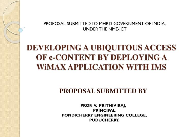 developing a ubiquitous access of e content by deploying a wimax application with ims n.