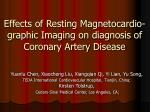 Effects of Resting Magnetocardio-graphic Imaging on diagnosis of Coronary Artery Disease