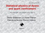 Statistical physics of dyons and quark confinement