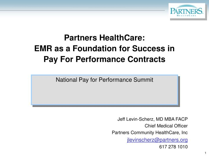 partners healthcare emr as a foundation for success in pay for performance contracts n.