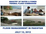 MINISTRY OF WATER & POWER FEDERAL FLOOD COMMISSION