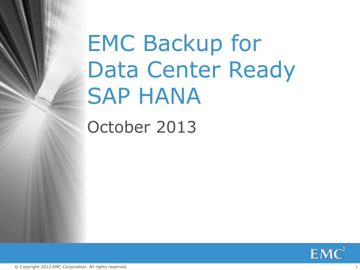emc backup for data center ready sap hana n.