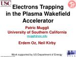 Electrons Trapping in the Plasma Wakefield Accelerator