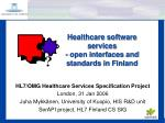 Healthcare software services - open interfaces and standards in Finland