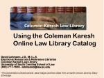 Using the Coleman Karesh Online Law Library Catalog